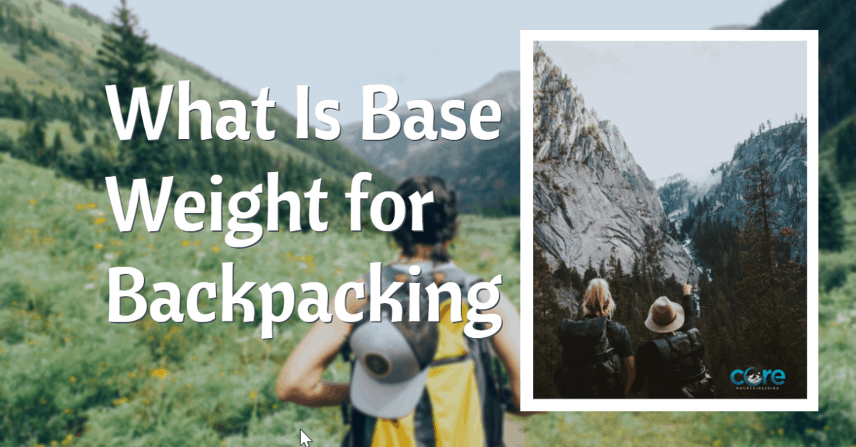 What Is Base Weight for Backpacking