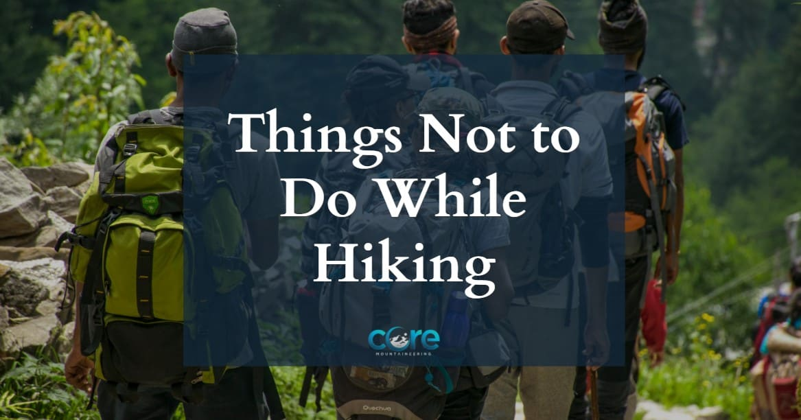 Things Not to Do While Hiking