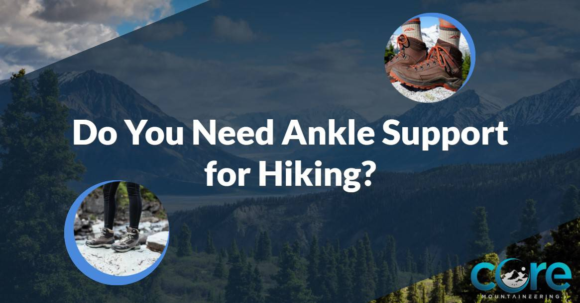 hiking boots ankle support
